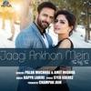 Jaagi Ankhon Mein Tu Hi Tu Single