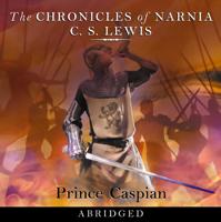 Prince Caspian (Abridged)