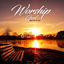 Album: Worship God Music For the Soul feat Piano Suave