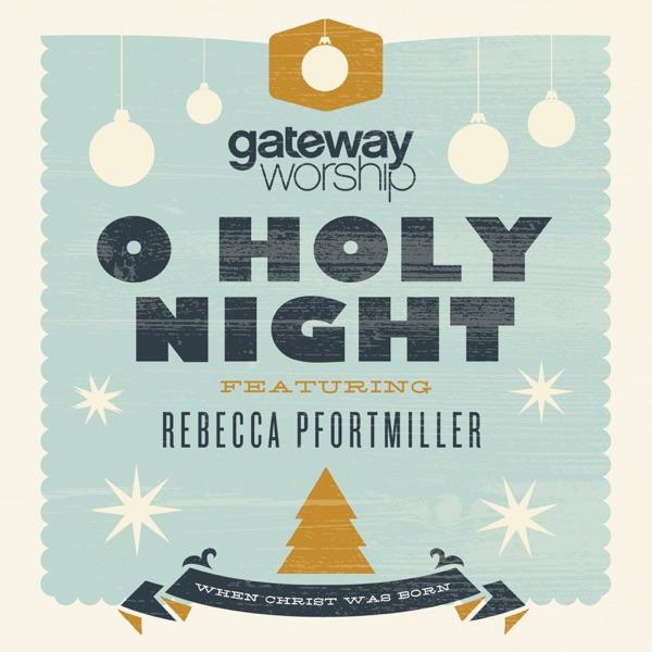 O Holy Night (feat. Rebecca Pfortmiller) - Single