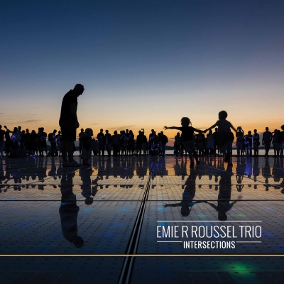 Emie R. Roussel Trio – Intersections