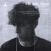 The Soft Moon - Like a Father