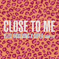 Ellie Goulding, Diplo & Swae Lee - Close to Me artwork