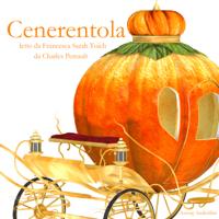 Cenerentola: Le più belle fiabe e storie per bambini