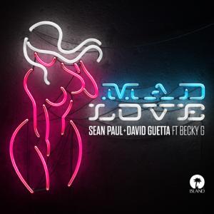 Sean Paul & David Guetta - Mad Love feat. Becky G