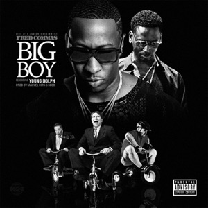 Big Boy (feat. Young Dolph) - Single Mp3 Download