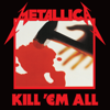 Metallica - Kill 'Em All (Remastered) Grafik