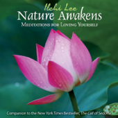 Nature Awakens: Meditations For Loving Yourself-Ilchi Lee & Jawn McKinley