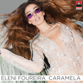 Caramela (Greek Version) - Eleni Foureira