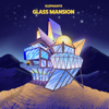 Glass Mansion - Elephante