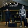 Hustler Season - Single (feat. RK) - Single