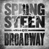 Bruce Springsteen - Land of Hope and Dreams (Springsteen on Broadway)