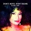 Don t Move Don t Blink feat Hubert Laws Single