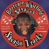 Barrence Whitfield & The Savages - Stop Twistin' My Arm