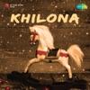 Khilauna (The Toy)