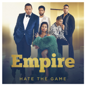 Hate the Game (feat. Serayah) - Empire Cast