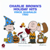 Charlie Brown Holiday Hits (Remastered) - Vince Guaraldi Trio