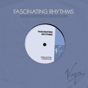 Fascinating Rhythms (Sound Systems & Dancefloor)