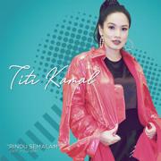 Rindu Semalam - Titi Kamal - Titi Kamal