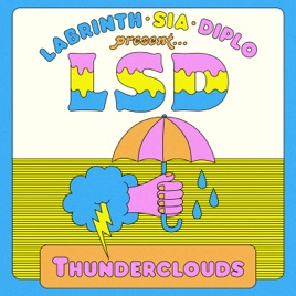 Thunderclouds (feat. Sia, Diplo & Labrinth) [Stefan Mollov Remix]