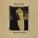 Guy Clark - Too Much