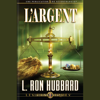 L'Argent: Money, French Edition - L. Ron Hubbard