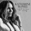 I Fall in Love Too Easily - Katharine McPhee