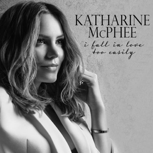 I Fall in Love Too Easily – Katharine McPhee