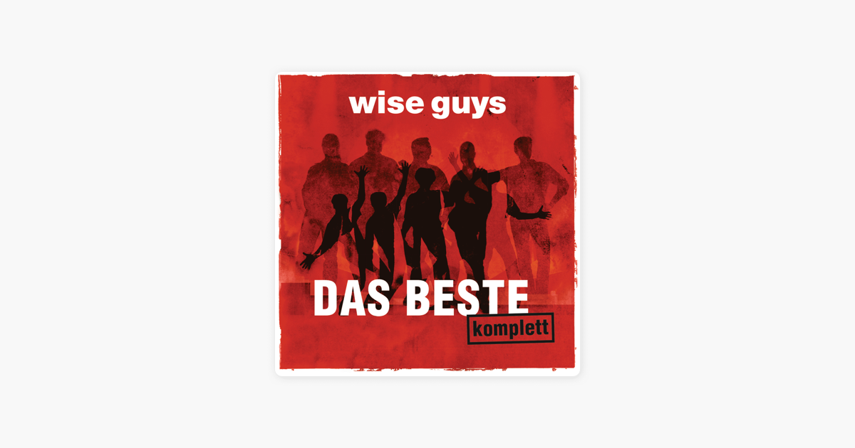 Das Beste Komplett By Wise Guys
