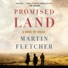Martin Fletcher - Promised Land: A Novel of Israel (Unabridged)  artwork