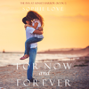 Sophie Love - For Now and Forever: The Inn at Sunset Harbor (Book 1)  artwork