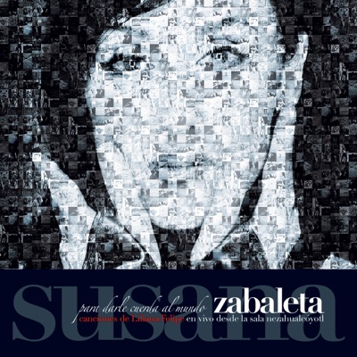 Para Darle Cuerda al Mundo (En Vivo) - Susana Zabaleta