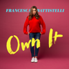Francesca Battistelli - Own It  artwork