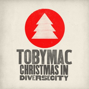 TobyMac - Christmas This Year feat. Leigh Nash