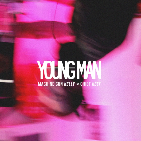 Young Man (feat. Chief Keef) - Single