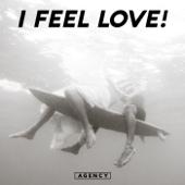 I Feel Love!