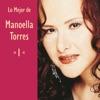 Lo Mejor de Manoella Torres, Vol. 1, Manoella Torres