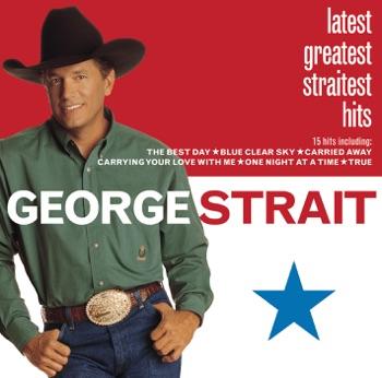 George Strait - Latest Greatest Straitest Hits Album Reviews
