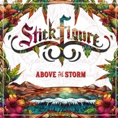 Stick Figure - Above the Storm