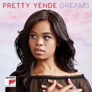 Dreams – Pretty Yende