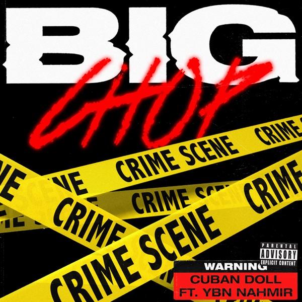 Big Chop (feat. YBN Nahmir) - Single
