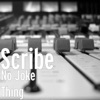 No Joke Thing - Single, Scribe