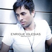 Greatest Hits - Enrique Iglesias - Enrique Iglesias