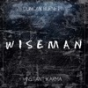 Wiseman feat Instant Karma Single