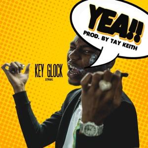 Key Glock - Yea!!