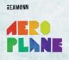 Aeroplane - EP, Reamonn
