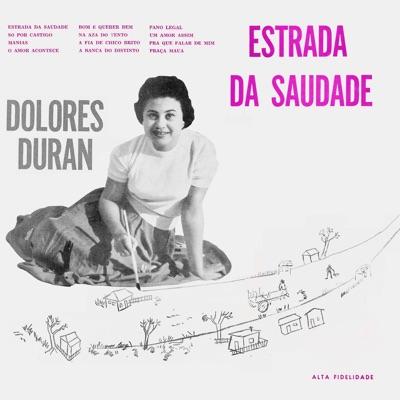 Estrada da Saudade (Remastered) - Dolores Duran