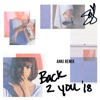 Back to You (Anki Remix) - Single ジャケット写真