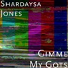 Shardaysa - Shady Situation Pt2