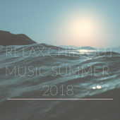 Relax Chillout Music Summer 2018